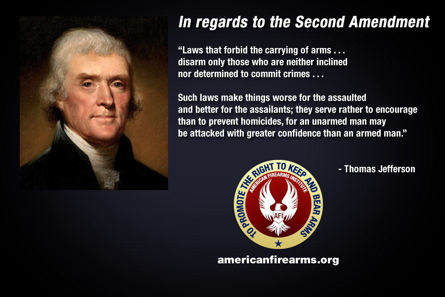 Thomas Jefferson in regards to the Second Amendment   American