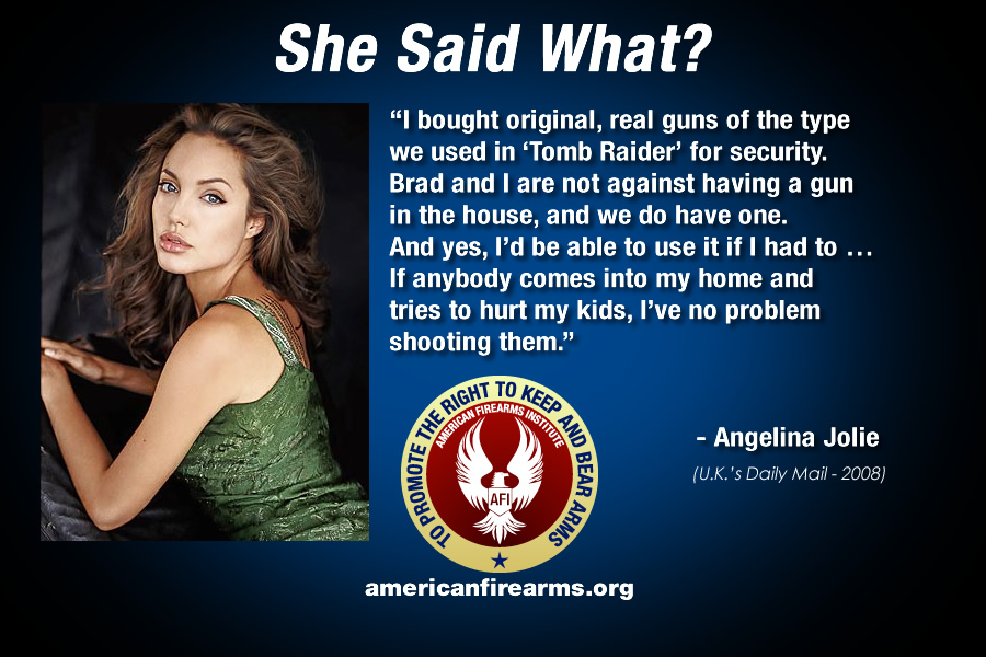 Angelina Jolie I Bought Original Real Guns Of The Type