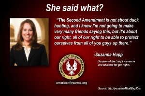 """The Second Amendment is not about duck hunting, and I know I'm not going to make very many friends saying this, but it's about our right, all of our right to be able to protect ourselves from all of you guys up there."""