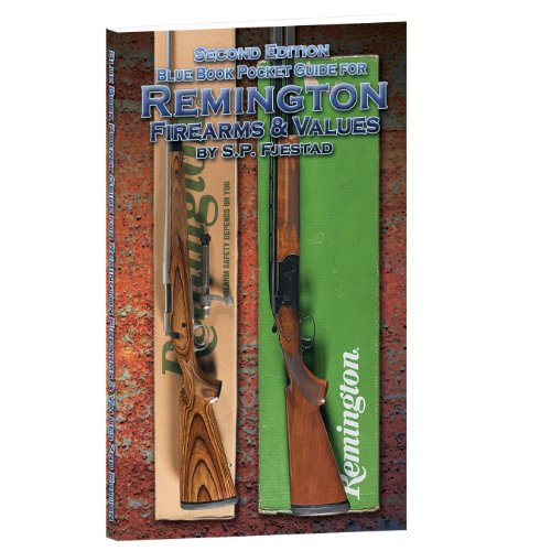 2nd Edition Blue Book Pocket Guide for Remington Firearms & Values