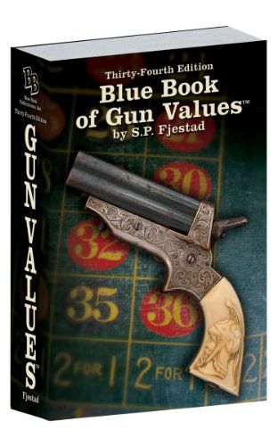 34th Edition Blue Book of Gun Values