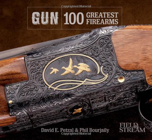 GUN: Greatest Firearms (Field & Stream) 100