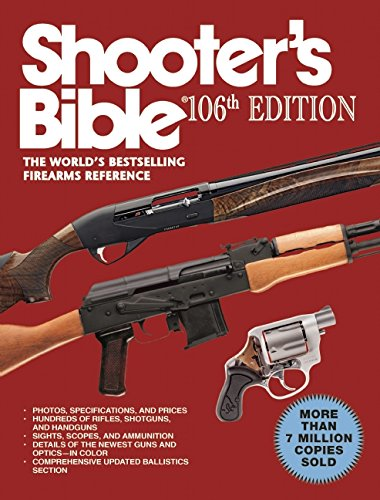 Shooter's Bible: The World's Bestselling Firearms Reference