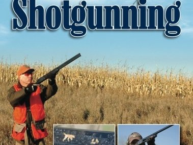 The Gun Digest Book of Shotgunning