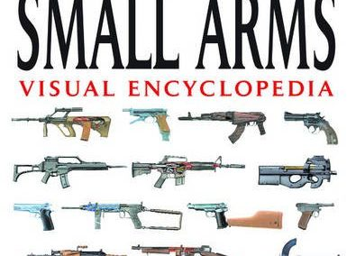 Visual Encyclopedia of Small Arms