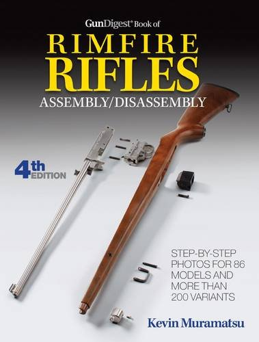 Gun Digest Book Of Rimfire Rifles Assembly/Disassembly